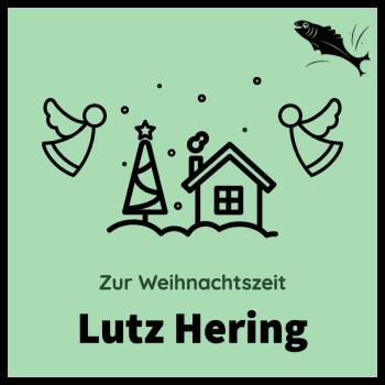 Lutz Hering - Zur Weihnachtszeit